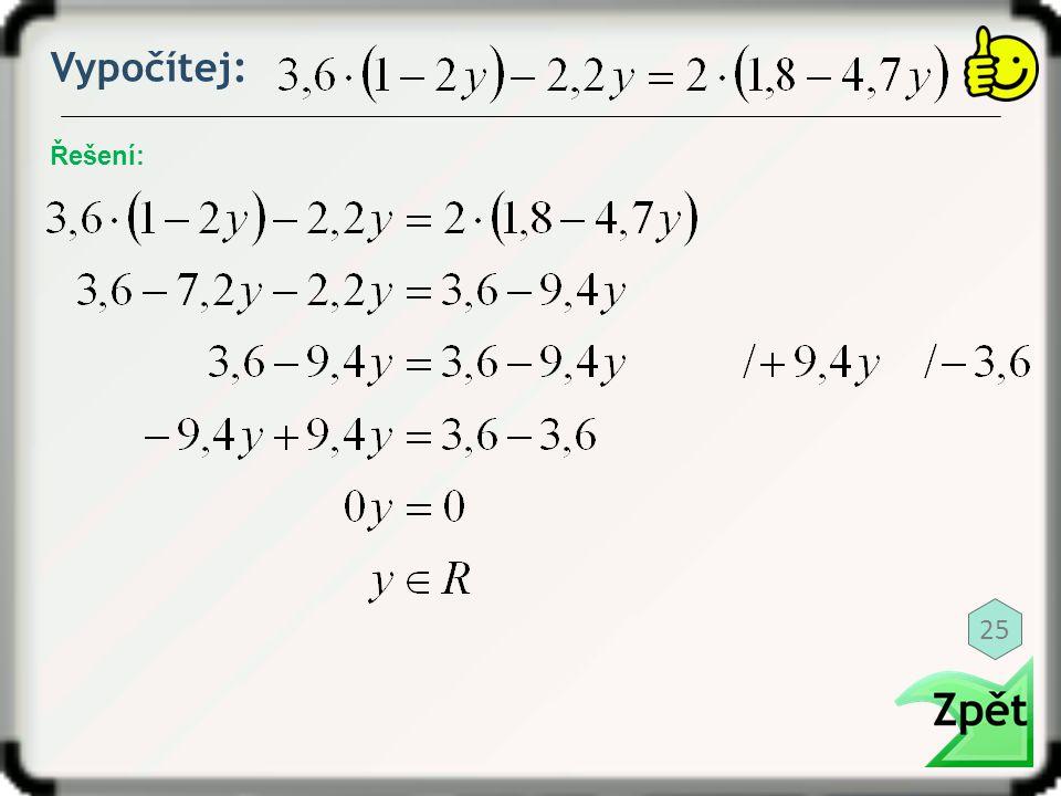 Vypočítej: Řešení: 25