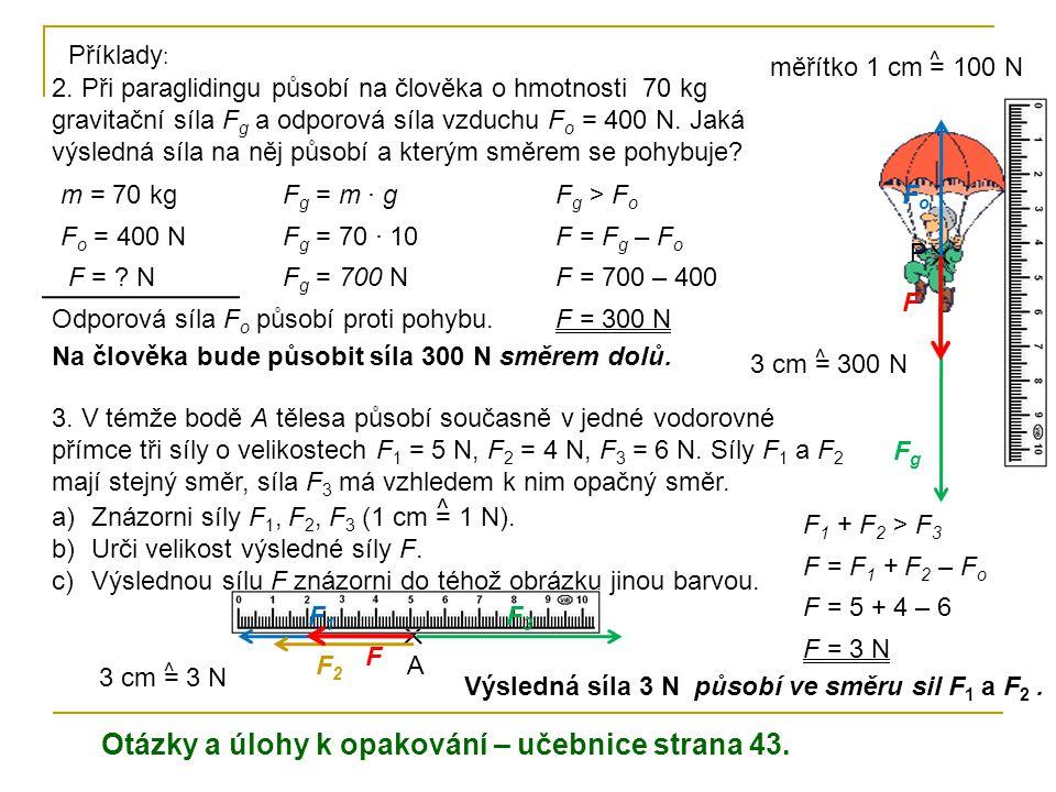 Otázky a úlohy k opakování – učebnice strana 43.