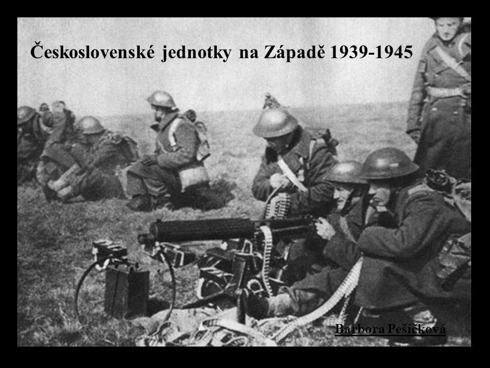 Československé jednotky na Západě 1939-1945