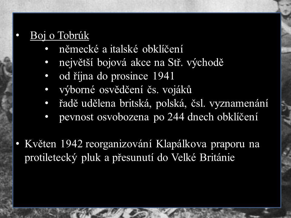 Boj o Tobrúk německé a italské obklíčení. největší bojová akce na Stř. východě. od října do prosince 1941.