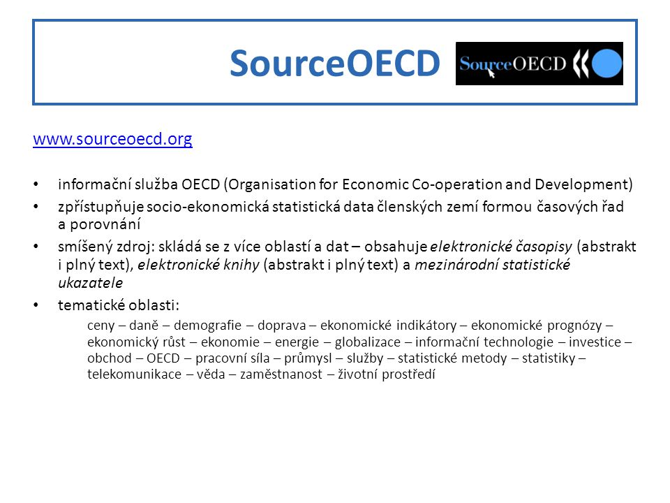 SourceOECD www.sourceoecd.org
