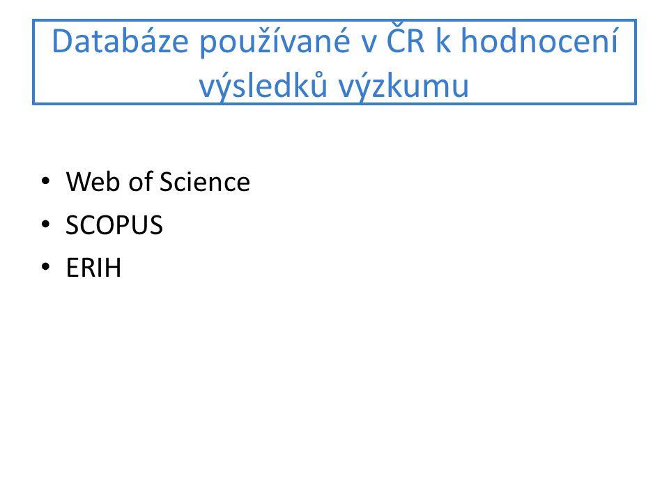 Databáze používané v ČR k hodnocení výsledků výzkumu