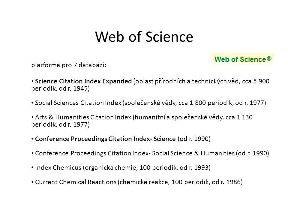 Web of Science plarforma pro 7 databází: