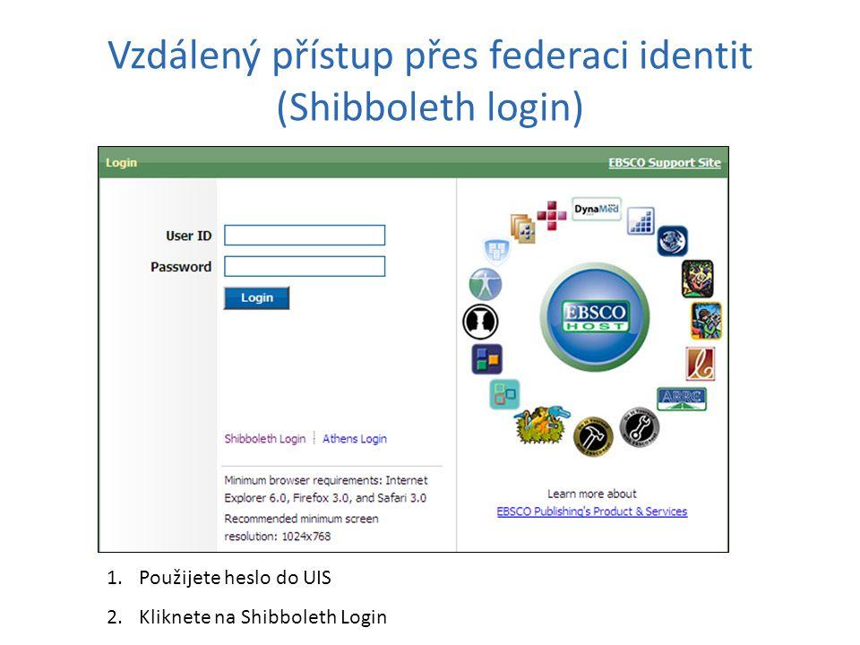 Vzdálený přístup přes federaci identit (Shibboleth login)