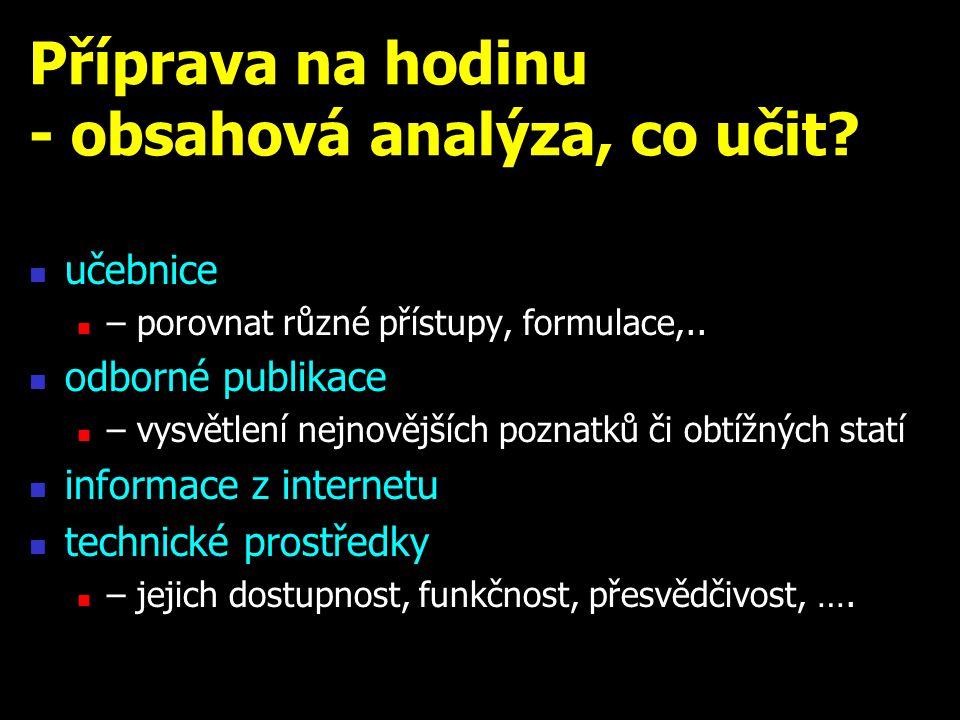 Příprava na hodinu - obsahová analýza, co učit