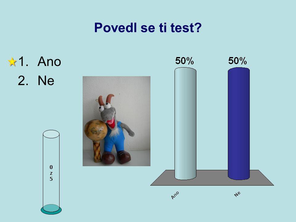 Povedl se ti test Ano Ne z 5