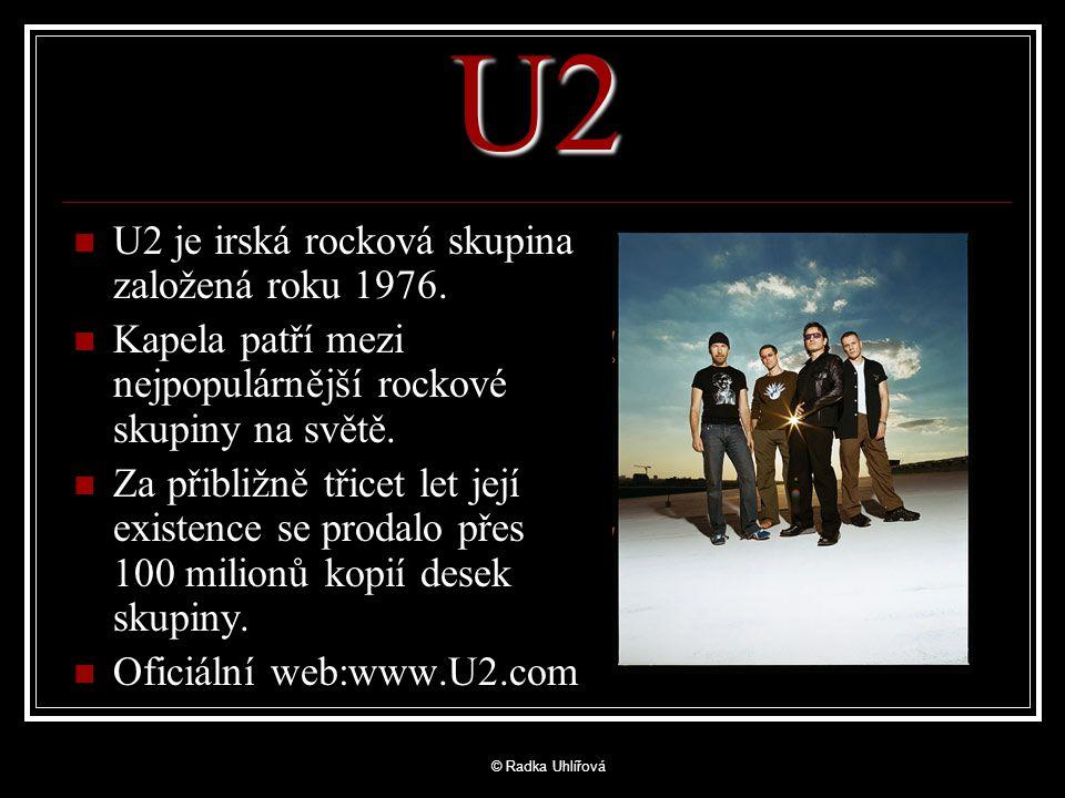 U2 U2 je irská rocková skupina založená roku 1976.