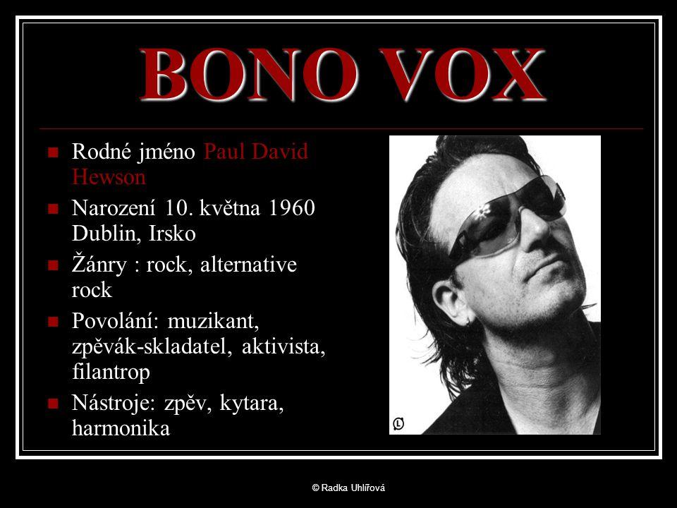 BONO VOX Rodné jméno Paul David Hewson