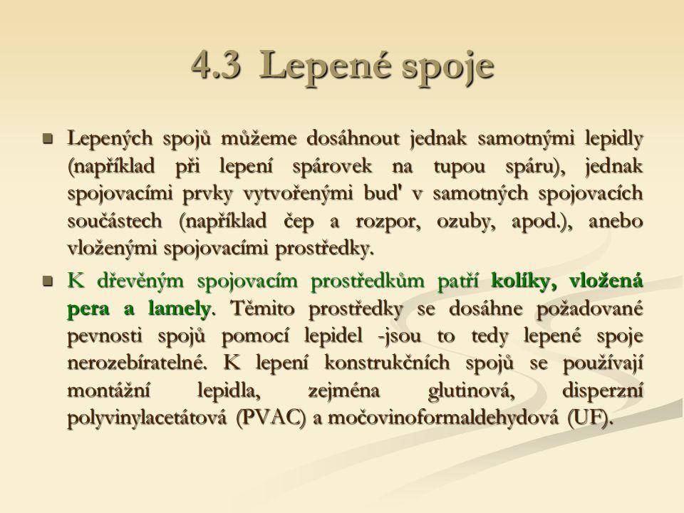 4.3 Lepené spoje
