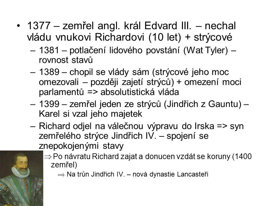 1377 – zemřel angl. král Edvard III