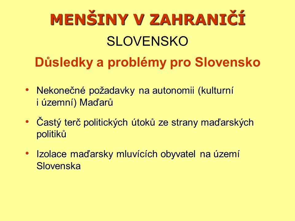 Důsledky a problémy pro Slovensko