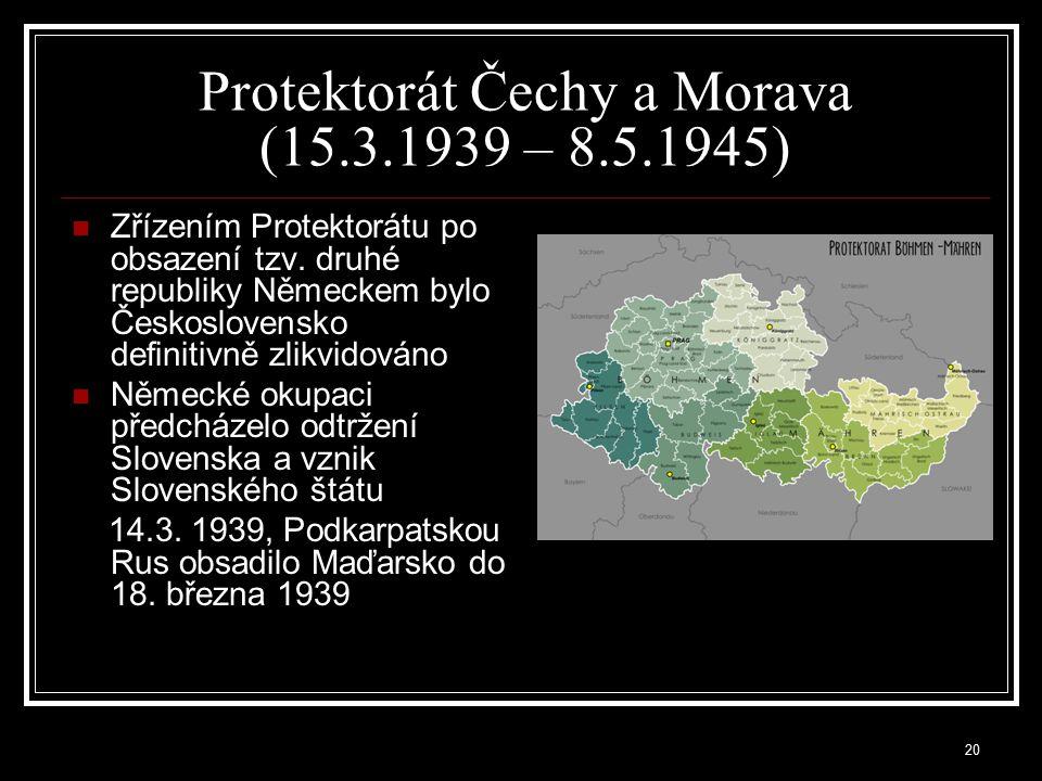 Protektorát Čechy a Morava (15.3.1939 – 8.5.1945)