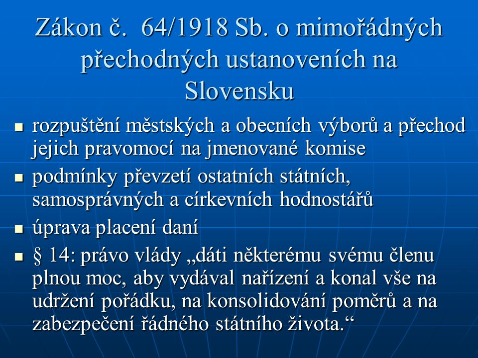 Zákon č. 64/1918 Sb. o mimořádných přechodných ustanoveních na Slovensku