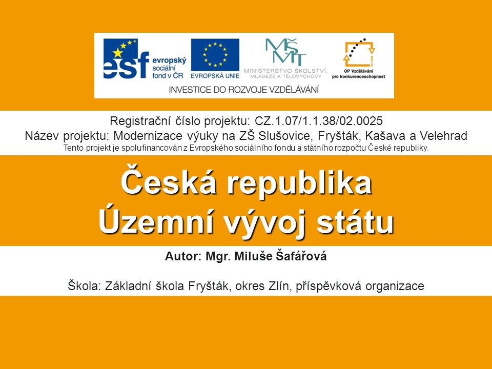 Česká republika Územní vývoj státu