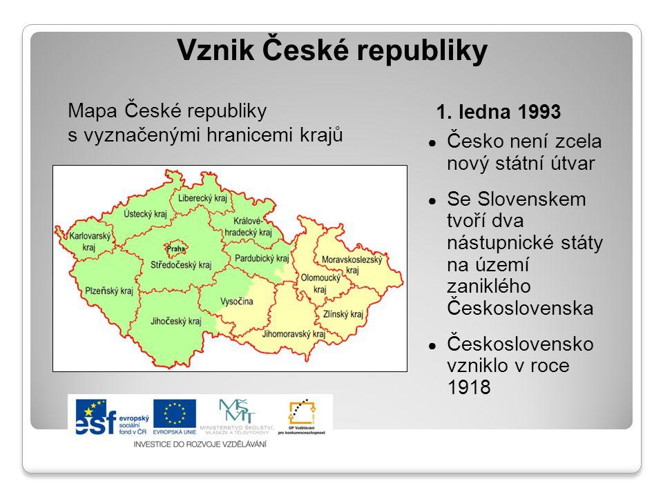 Vznik České republiky Mapa České republiky s vyznačenými hranicemi krajů. 1. ledna 1993. Česko není zcela nový státní útvar.