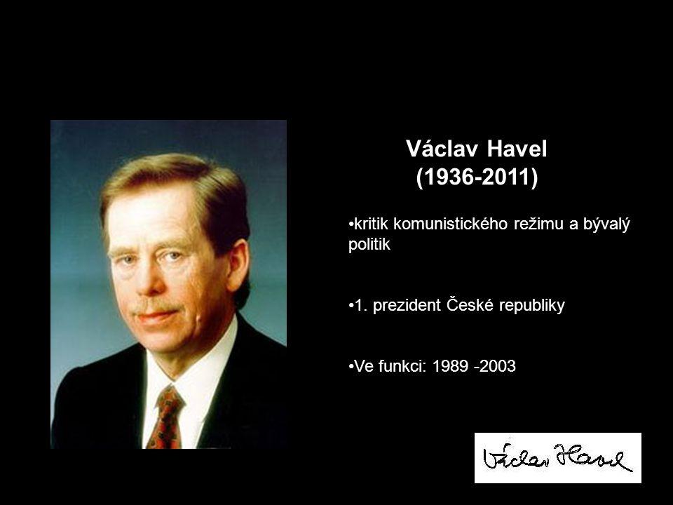 Václav Havel (1936-2011) kritik komunistického režimu a bývalý politik