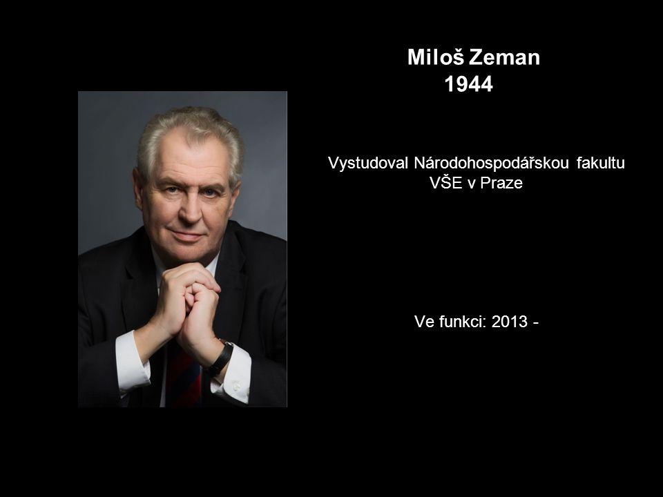 Vystudoval Národohospodářskou fakultu VŠE v Praze Ve funkci: 2013 -