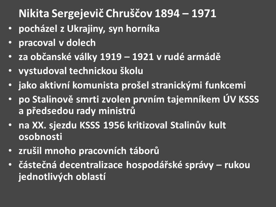 Nikita Sergejevič Chruščov 1894 – 1971