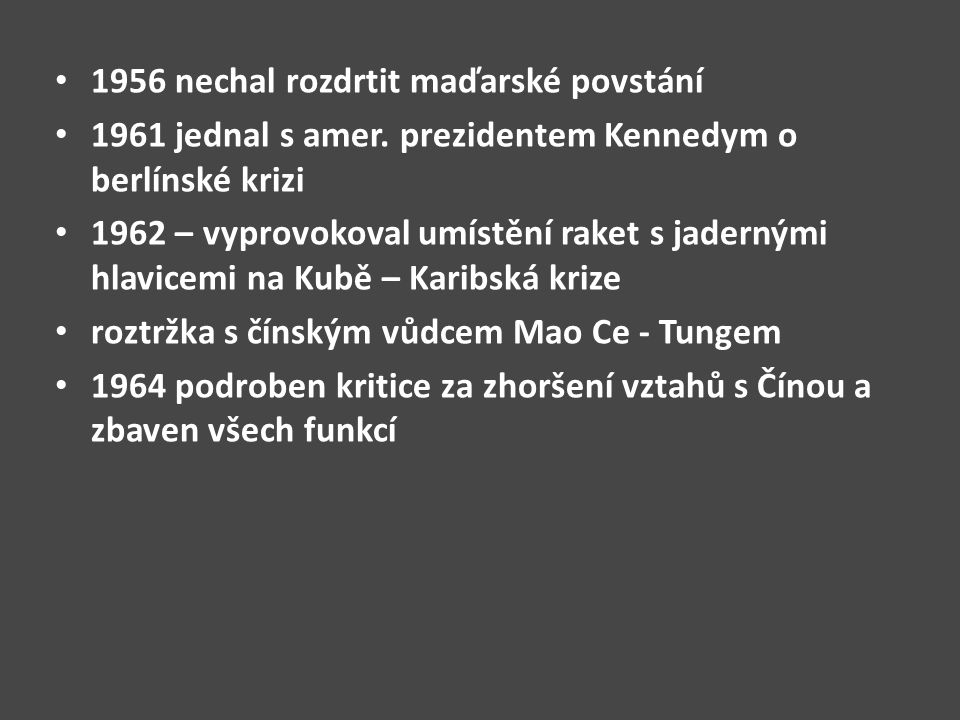 1956 nechal rozdrtit maďarské povstání