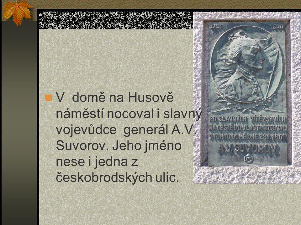 V domě na Husově náměstí nocoval i slavný vojevůdce generál A. V
