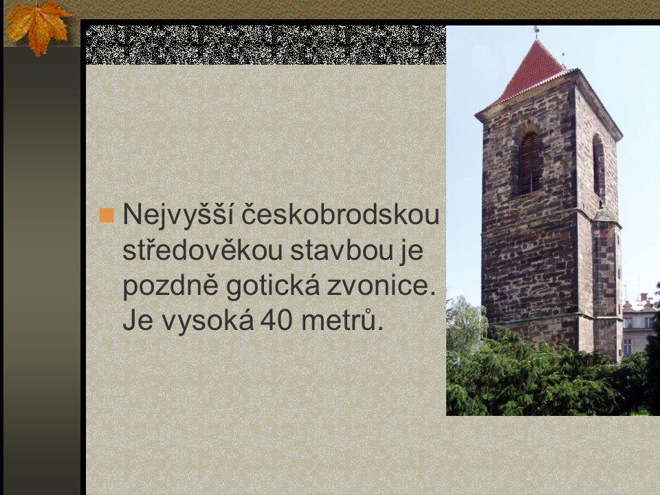 Nejvyšší českobrodskou středověkou stavbou je pozdně gotická zvonice