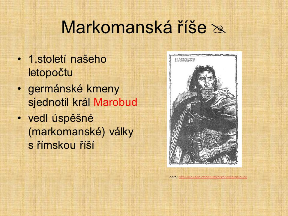 Markomanská říše  1.století našeho letopočtu