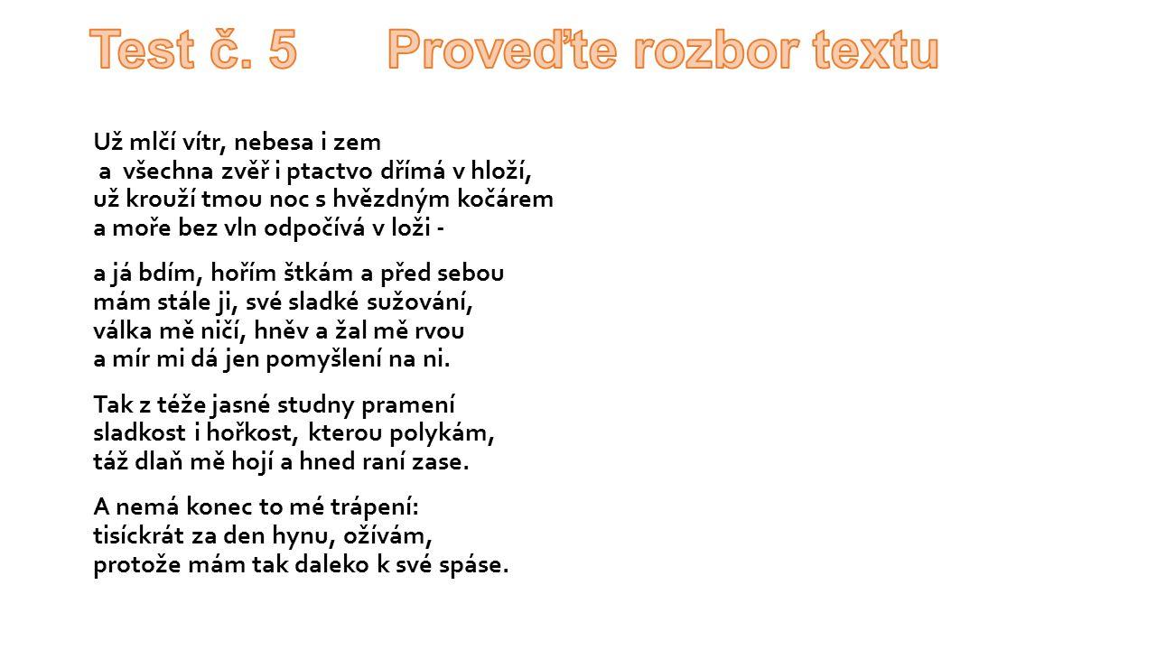 Test č. 5 Proveďte rozbor textu