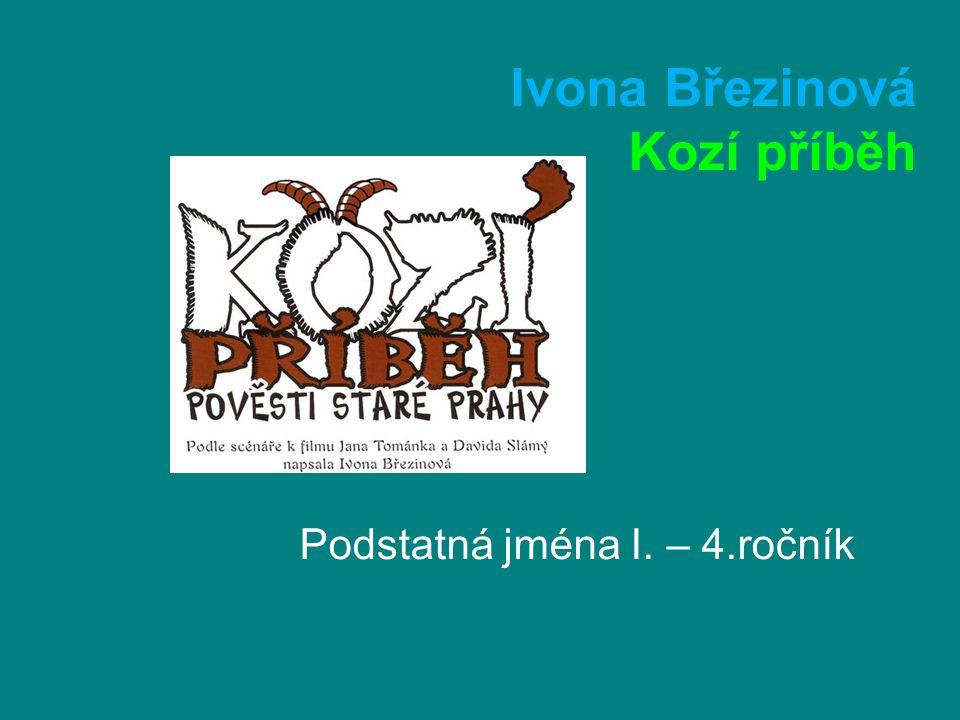 Ivona Březinová Kozí příběh