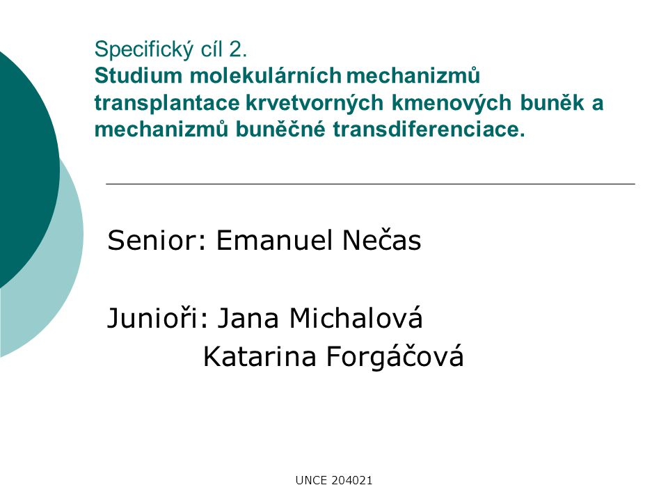 Senior: Emanuel Nečas Junioři: Jana Michalová Katarina Forgáčová