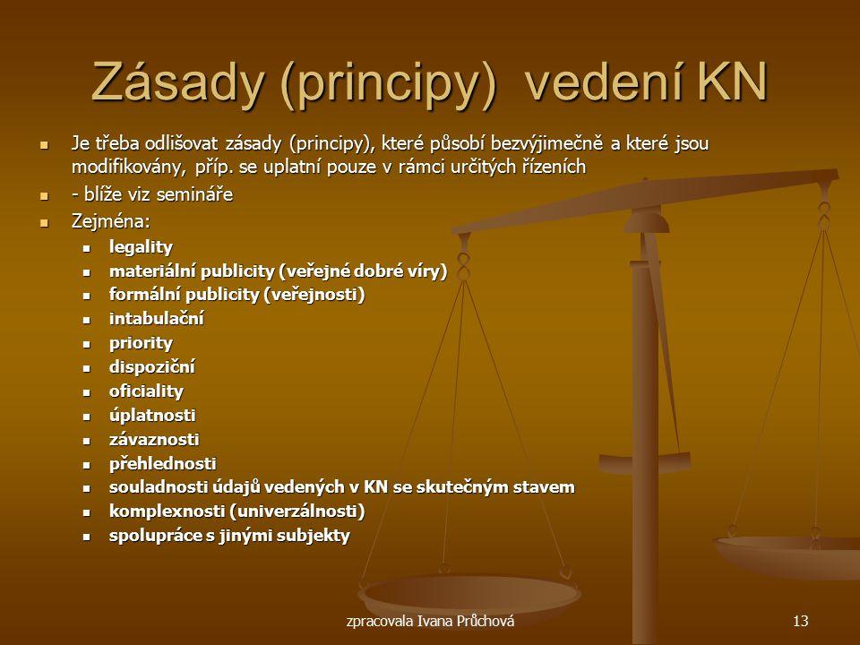 Zásady (principy) vedení KN