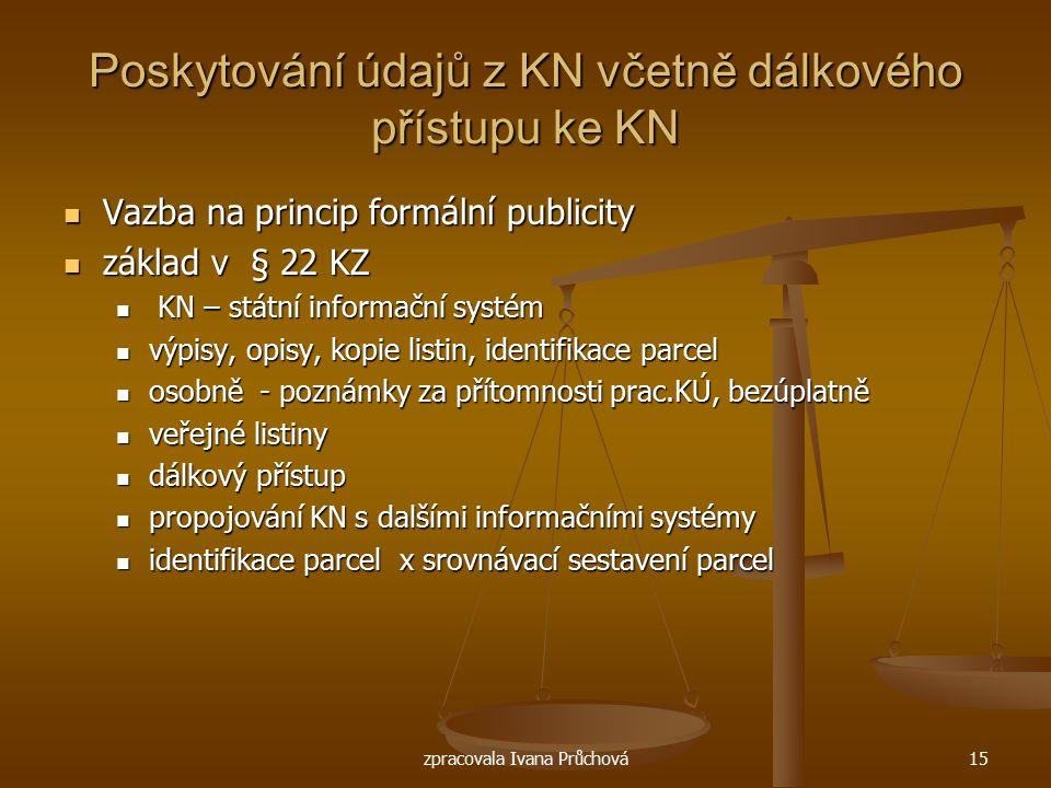 Poskytování údajů z KN včetně dálkového přístupu ke KN