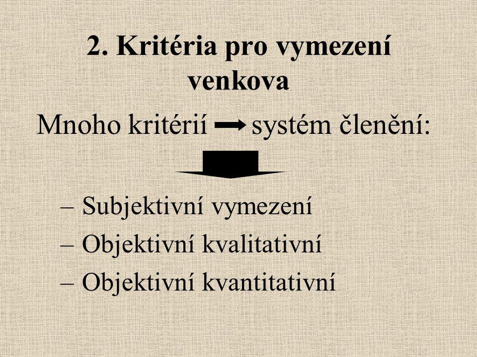2. Kritéria pro vymezení venkova