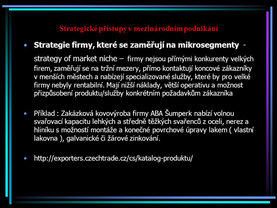 Strategické přístupy v mezinárodním podnikání