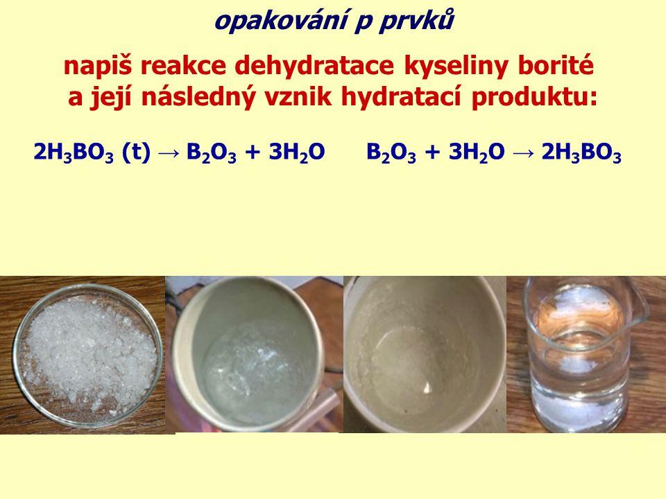 napiš reakce dehydratace kyseliny borité