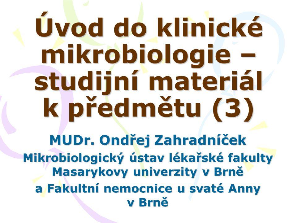 Úvod do klinické mikrobiologie – studijní materiál k předmětu (3)
