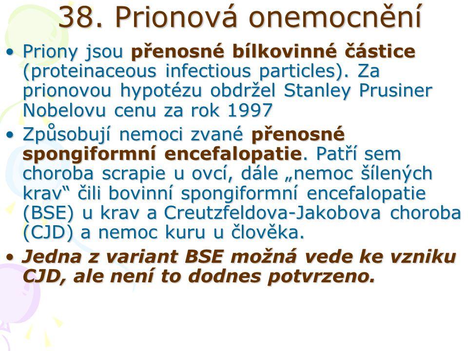 38. Prionová onemocnění