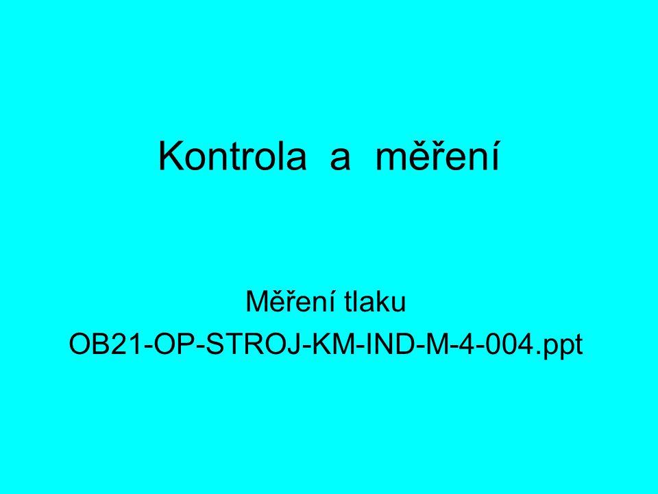 Měření tlaku OB21-OP-STROJ-KM-IND-M-4-004.ppt