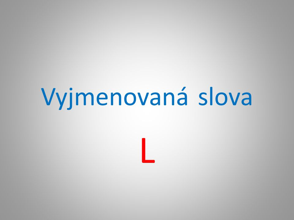 Vyjmenovaná slova L