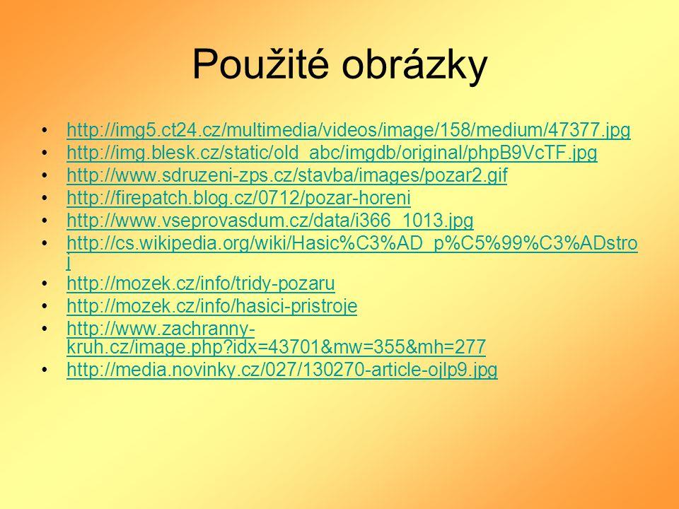 Použité obrázky http://img5.ct24.cz/multimedia/videos/image/158/medium/47377.jpg. http://img.blesk.cz/static/old_abc/imgdb/original/phpB9VcTF.jpg.