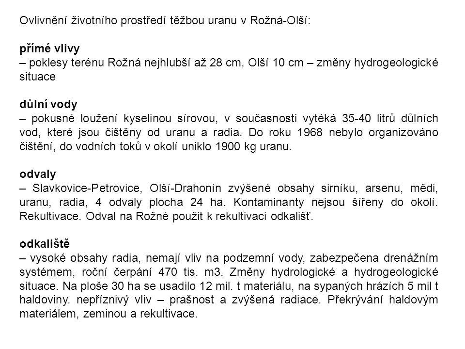 Ovlivnění životního prostředí těžbou uranu v Rožná-Olší: