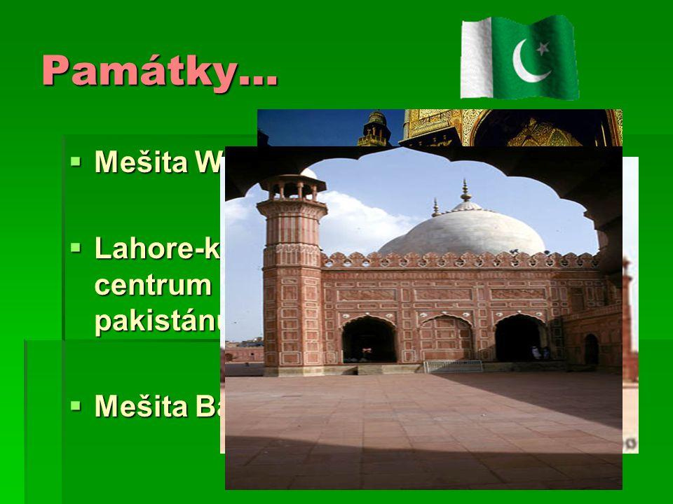 Památky… Mešita Wazir Kua Lahore-kulturní centrum pakistánu