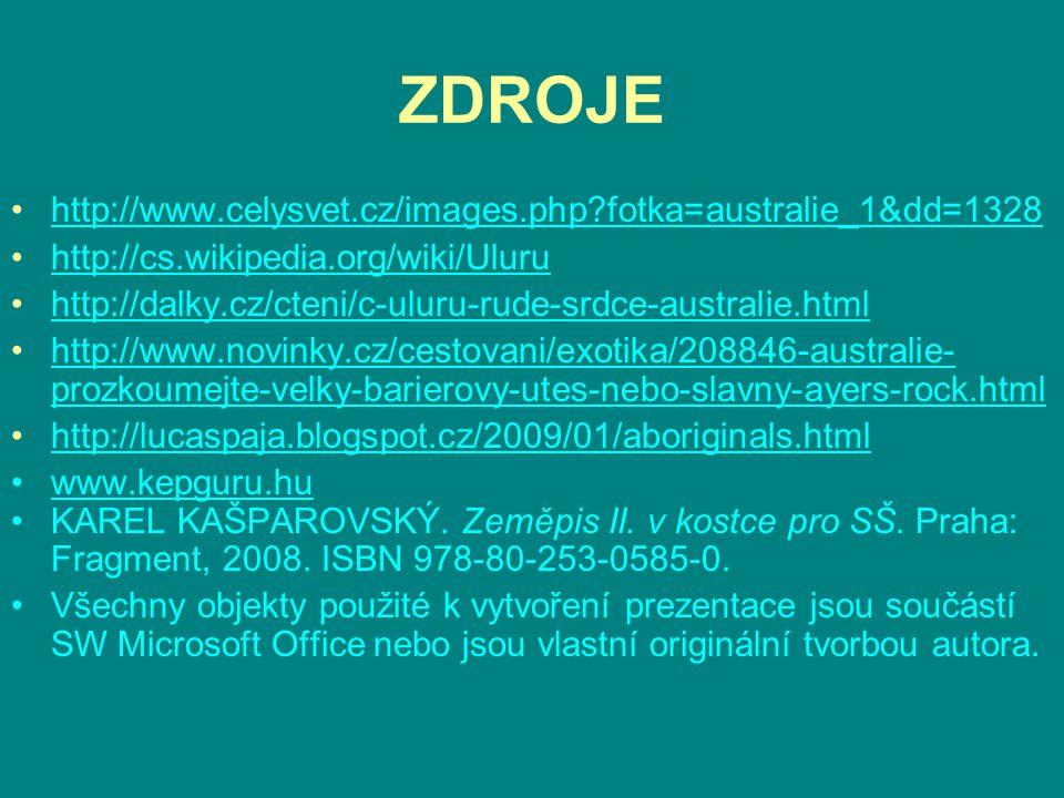 ZDROJE http://www.celysvet.cz/images.php fotka=australie_1&dd=1328