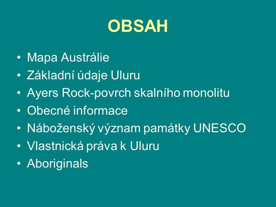 OBSAH Mapa Austrálie Základní údaje Uluru
