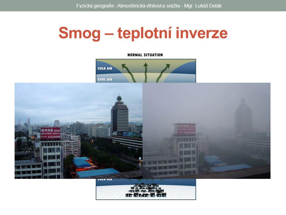Smog – teplotní inverze