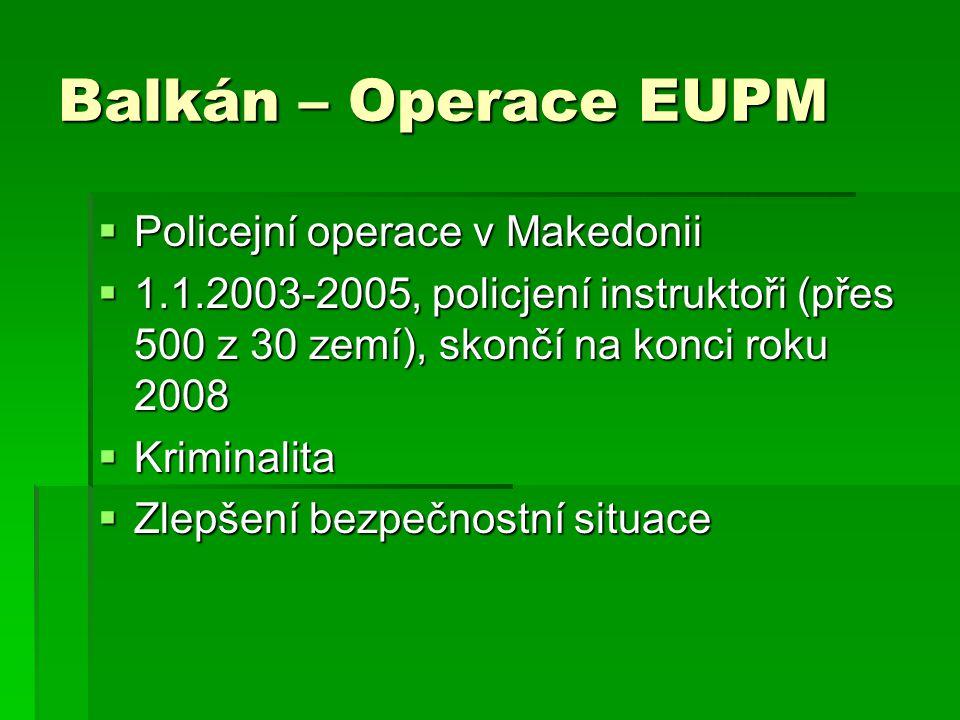Balkán – Operace EUPM Policejní operace v Makedonii