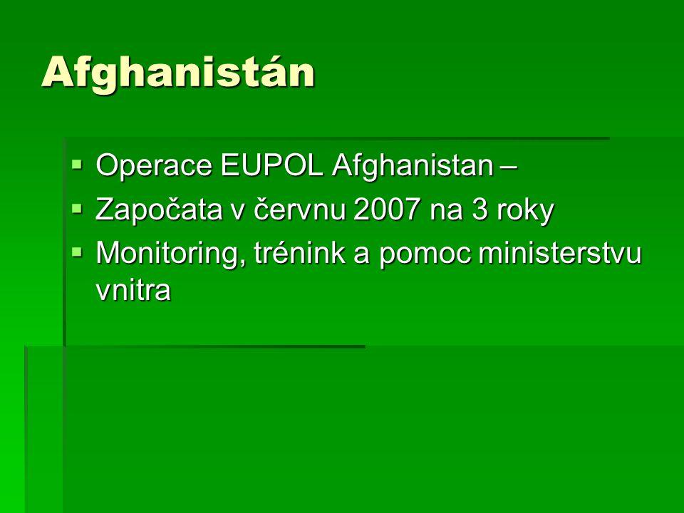Afghanistán Operace EUPOL Afghanistan –