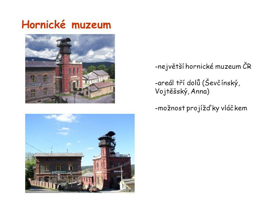 Hornické muzeum -největší hornické muzeum ČR