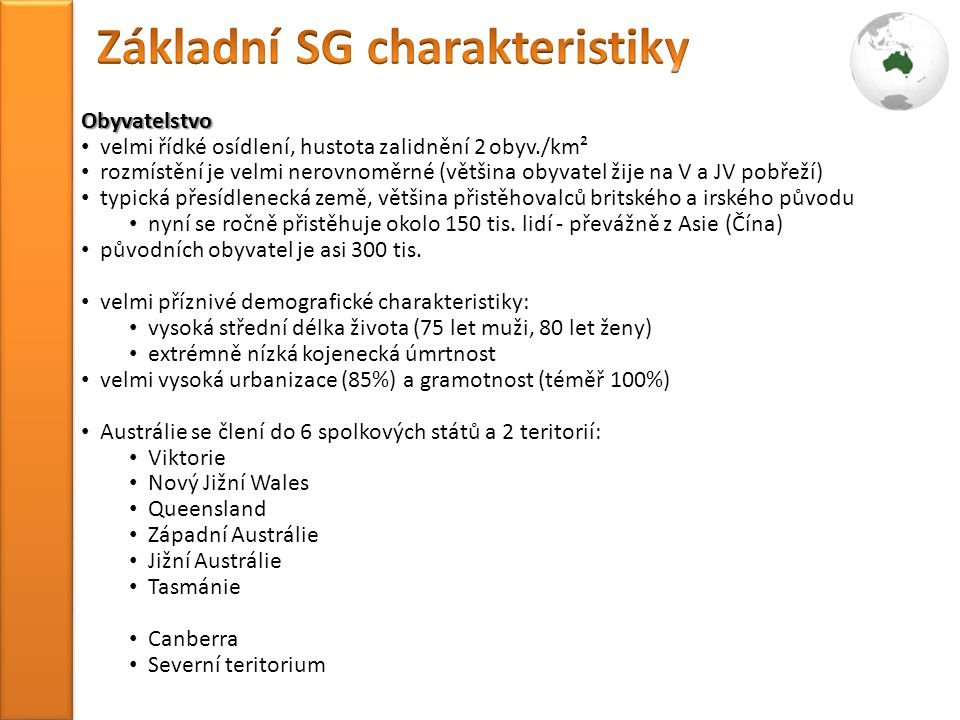 Základní SG charakteristiky