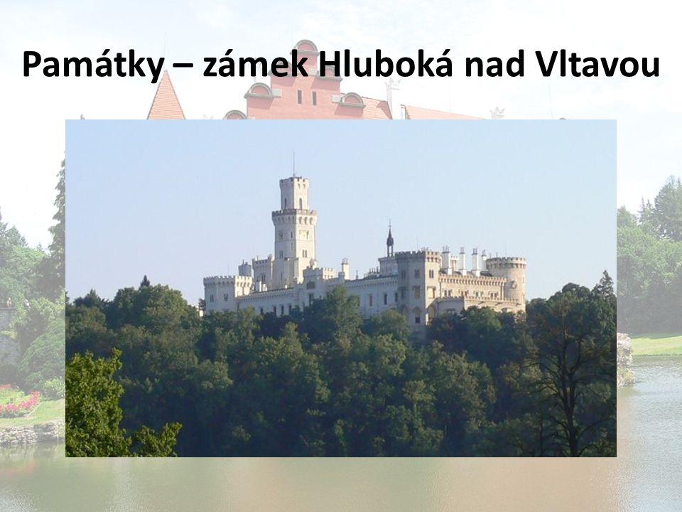 Památky – zámek Hluboká nad Vltavou