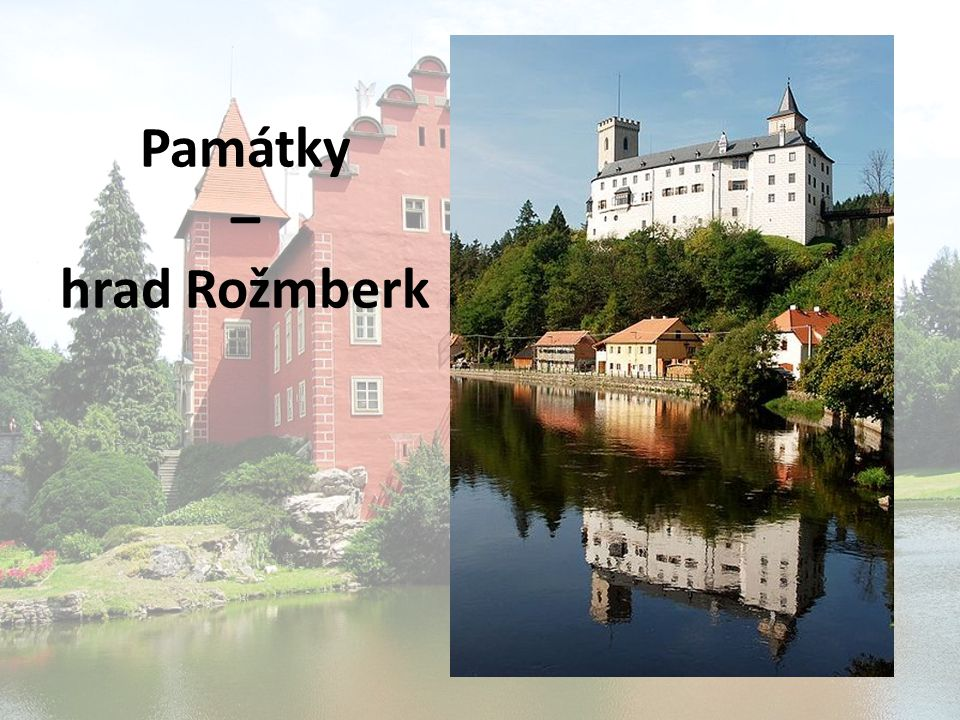 Památky – hrad Rožmberk